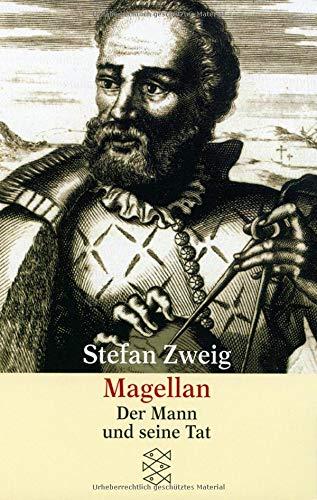 Magellan: Der Mann und seine Tat (Gesammelte Werke in Einzelbänden)