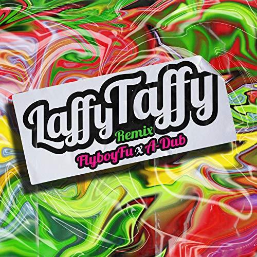 Laffy Taffy (Remix)